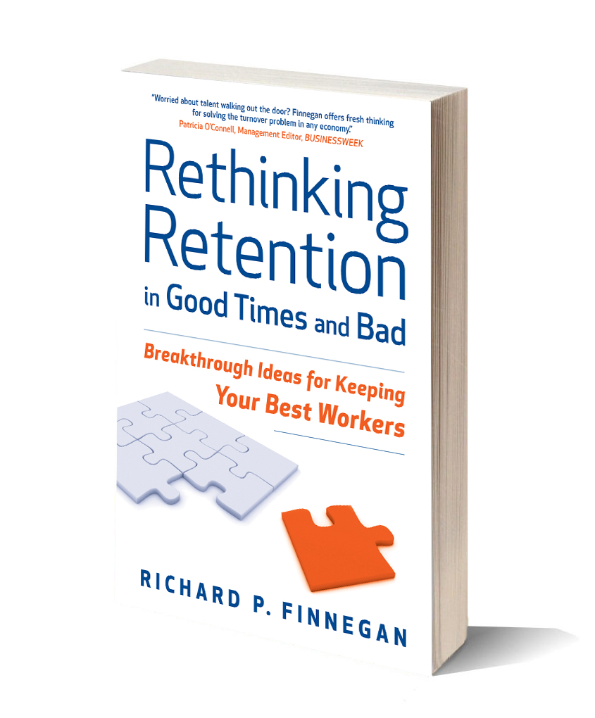 The Power of Stay Interviews for Engagement and Retention. rethinking  retention in good times and bad by richard finnegan